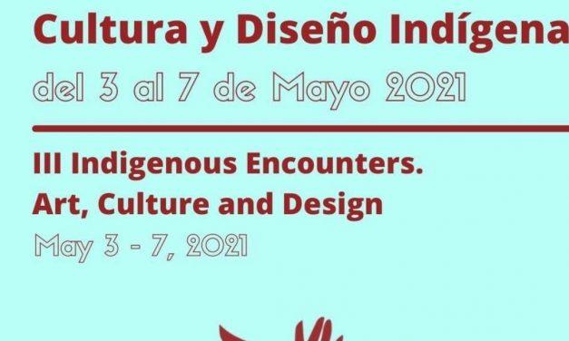 <span style='color:#020c7e;font-size:15px;'>Del 3 al 7 de mayo, en formato virtual</span></br>III Encuentro de Arte, Cultura y Diseño Indígena